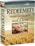 Redeemed: Seeing The Messiah In The Book Of Ruth DVD Kit