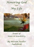 Honoring God with My Life Audiobook