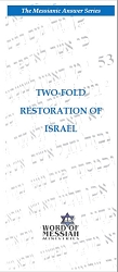 Two-Fold Restoration of Israel