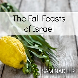 The Fall Feasts of Israel (MP3)