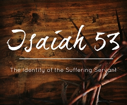 Isaiah 53 - The Suffering Servant (MP3)