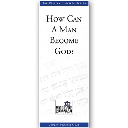 How Can a Man Become God?