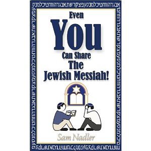 Even You can share the Jewish Messiah