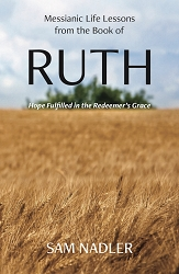 Messianic Life Lessons from the Book of Ruth (PDF)