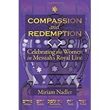 Compassion and Redemption- Celebrating the Women in Messiah's Royal Line (PDF)
