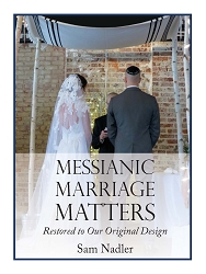 Messianic Marriage Matters (PDF)