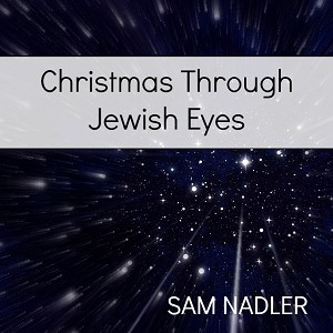 Christmas Through Jewish Eyes (MP3)