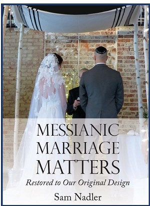 Messianic Marriage Matters